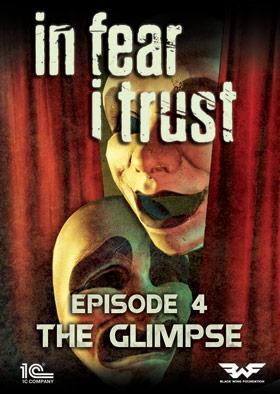 In Fear I Trust - Episode 4: The Glimpse (DLC)
