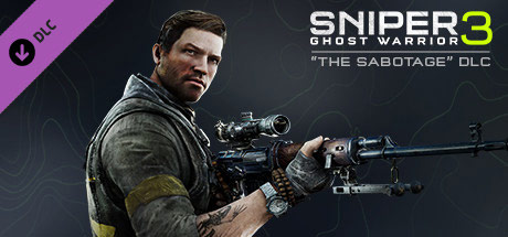 Sniper Ghost Warrior 3 - The Sabotage (DLC)