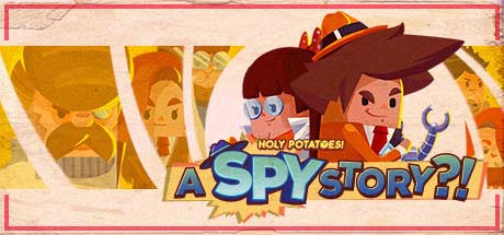 Holy Potatoes! A Spy Story?!