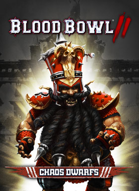 Blood Bowl 2 - Chaos Dwarfs DLC