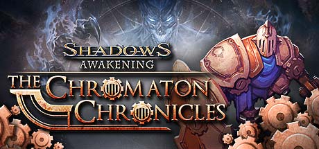 Shadows: Awakening - The Chromaton Chronicles (DLC)