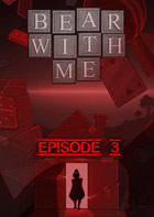 Bear With Me - Episode 3