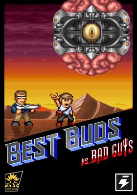 Best Buds vs. Bad Guys