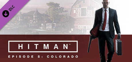 HITMAN™ - Episode 5: Colorado