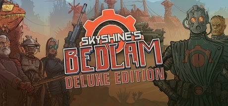 Skyshine's Bedlam Deluxe Edition