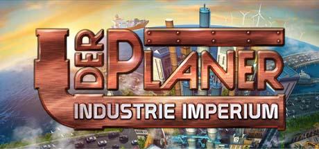 Der Planer Industrie-Imperium