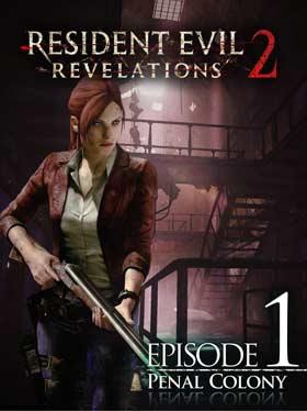 Resident Evil Revelations 2 Episode 1: In der Strafkolonie